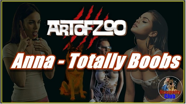 ArtOfZoo.Com - Anna - Totally Boobs