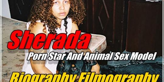 Sherada – Porn Star And Animal Sex Model