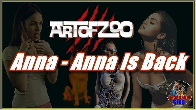 ArtOfZoo.Com - Anna - Anna Is Back
