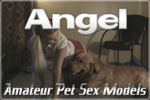 Angel - Amateur Pet Sex Models