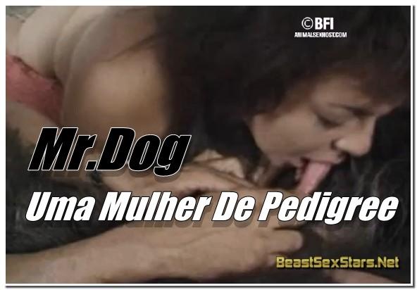 Mr.Dog - Uma Mulher De Pedigree