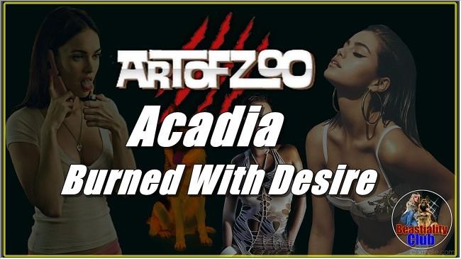 ArtOfZoo.Com - Acadia - Burned With Desire