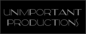 Unimportant Productions